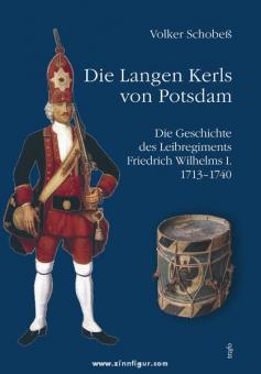 Schobeß, V.: Die Langen Kerls von Potsdam