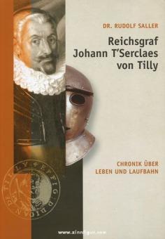 Saller, R.: Reichsgraf Johann T'Serclaes von Tilly