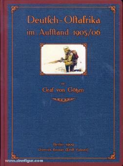Götzen, Grf. v.: Deutsch-Ostafrika im Aufstand 1905/06