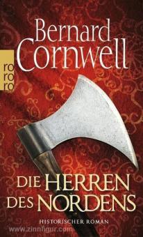 Cornwell, B.: Die Herren des Nordens.