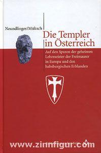 Neundlinger, F./Müksch, M.: Die Templer in Österreich