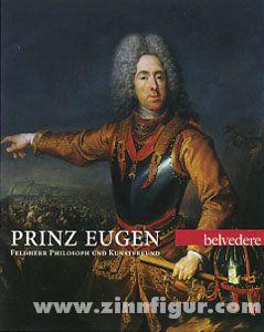 Husslein-Arco, A./Plessen, M.-L. v.: Prinz Eugen. Feldherr, Philosoph und Kunstfreund