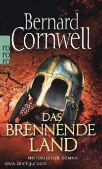 Cornwell, B.: Das brennende Land