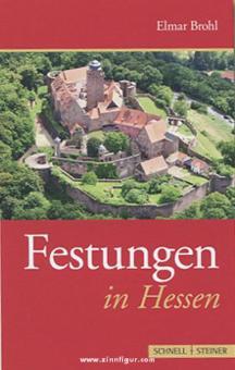 Brohl, E.: Festungen in Hessen