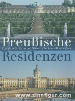 Dorgerloh, H./Scherf, M.: Preußische Residenzen