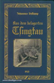 Boskamp, C. J.: Aus dem belagerten Tsingtau. Tagebuchblätter