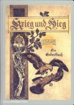 Pflugk-Hartung, J. v. (Hrsg.): Krieg und Sieg 1870-71. Band 1: Ein Gedenkbuch