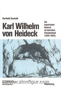 Seewald, B.: Karl Wilhelm von Heideck