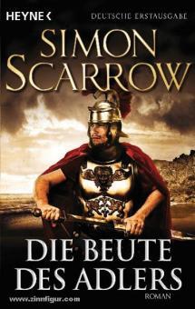 Scarrow, S.: Die Beute des Adlers