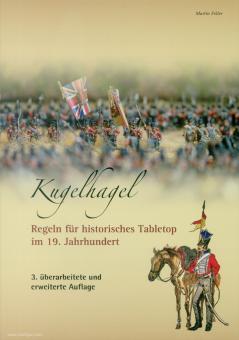 Feller, Martin S.: Kugelhagel. Regeln für historisches Tabletop im 19. Jahrhundert