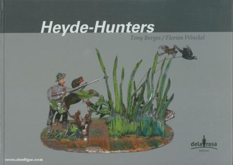 Borges, T./Winckel, F.: Heyde-Hunters