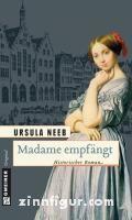 Neeb, U.: Madame empfängt