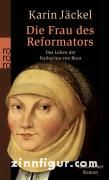Jäckel, K.: Die Frau des Reformators