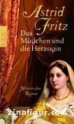 Fritz, A.: Das Mädchen und die Herzogin