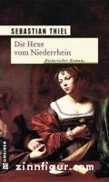 Thiel, S.: Die Hexe vom Niederrhein