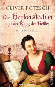 Pötzsch, O.: Die Henkerstochter und der König der Bettler