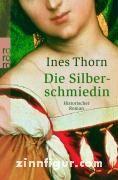Thorn, I.: Die Silberschmiedin