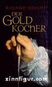 Adloff, R.: Der Goldkocher