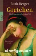 Berger, R.: Gretchen