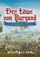 Vaucher, T.: Der Löwe von Burgund