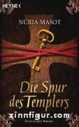 Masot, N.: Die Spur des Templers