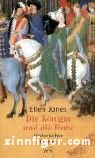 Jones, E.: Die Königin und die Hure