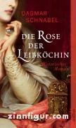 Schnabel, D.: Die Rose der Leibköchin