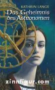 Lange, K.: Das Geheimnis des Astronomen