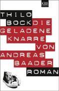 Bock, T.: Die geladene Knarre von Andreas Baader