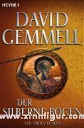 Gemmell, D. A.: Der silberne Bogen