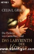 Grace, C. L.: Die Heilerin von Canterbury und das Labyrinth der Mörder