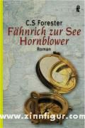 Forester, C. S.: Fähnrich zur See Hornblower