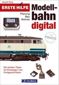 Ring, R.: Erste Hilfe Modellbahn Digital. Planung - Bau - Betrieb