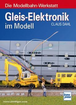 Dahl: Gleis-Elektronik im Modell
