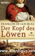 Gourcez, F.: Der Kopf des Löwen