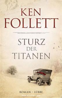 Follett, K.: Sturz der Titanen