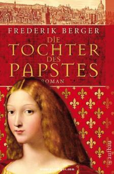 Berger, F.: Die Tochter des Papstes