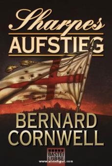 Cornwell, B.: Sharpes Aufstieg