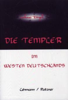 Lehmann, Gunther/Patzner, C.: Die Templer im Westen Deutschlands