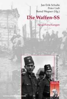 Schulte, J. E./Lieb, P./Wegner, B. (Hrsg.): Die Waffen-SS. Neue Forschungen