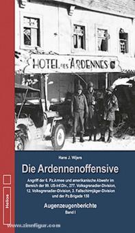 Wijers, H. J.: Die Ardennenoffensive. Band 1