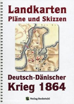 Landkarten, Pläne und Skizzen Deutsch-Dänischer Krieg 1864