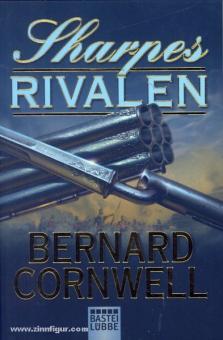 Cornwell, B.: Sharpe's Rivalen. Richard Sharp und die Belagerung von Badajoz, Januar bis April 1812