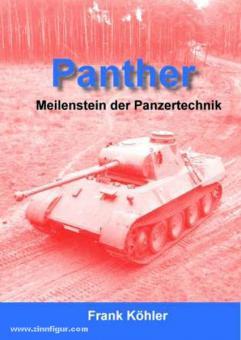 Köhler, F.: Panther. Meilenstein der Panzertechnik
