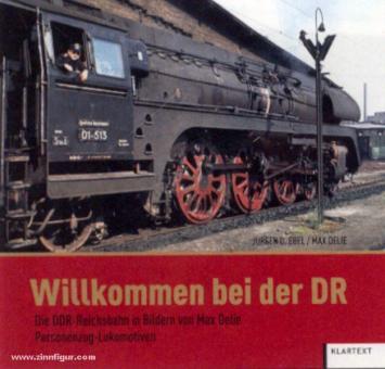 Ebel, J. U./Delie, M.: Willkommen bei der DR. Die DDR-Reichsbahn in Bildern. Personenzug-Lokomotiven