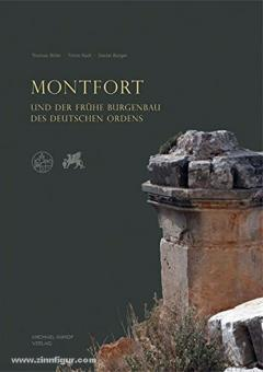 Biller, T. (Hrsg.): Montfort und der frühe Burgenbau des Deutschen Ordens