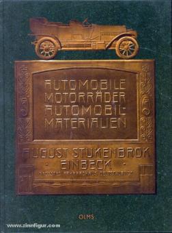 Automobile, Motorräder, Automobil-Materialien (um 1910). August Stukenbrock, Einbeck