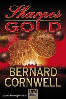Cornwell, B.: Sharpes Gold