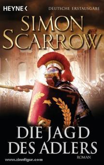 Scarrow, S.: Die Jagd des Adlers