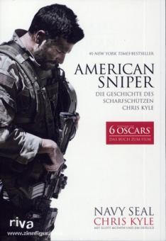 Kyle, C./McEwen, S./Defelice, J.: American Sniper. Die Geschichte des Scharfschützen Chris Kyle
